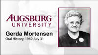 Oral History Interview with Gerda Mortensen (4 of 4)