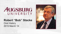 "Oral History Interview with Robert ""Bob"" Stacke, 2015"
