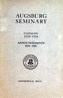 Augsburg College Catalog, 1923-1924