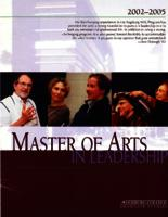 Master of Arts in Leadership (MAL) Catalog, 2002-2005